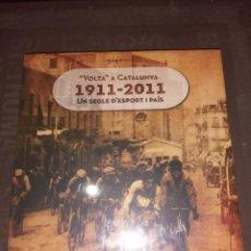 Coleccionismo deportivo: RAFAEL VALLBONA, VOLTA A CATALUNYA 1911-2011 UN SEGLE D'ESPORT I PAÍS. Lote 264106910
