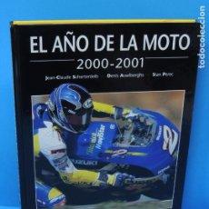 Coleccionismo deportivo: EL AÑO DE LA MOTO 2000-2001 .- JEAN CLAUDE SCHERTNLEIB / DENIS ASSELBERGHS /STAN PEREC. Lote 265531834