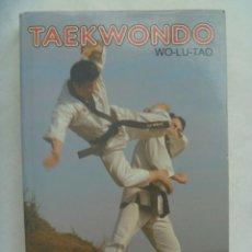 Coleccionismo deportivo: TAEKWONDO , WO-LU-TAO . DISTRIBUCIONES MATEOS, 1988. Lote 265982383