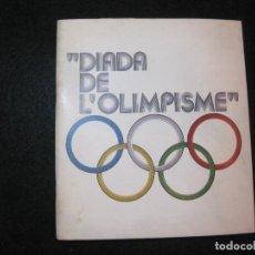 Coleccionismo deportivo: DIADA DE L'OLIMPISME-ANY 1982-JUEGOS OLIMPICOS-VER FOTOS-(K-3054). Lote 266952759
