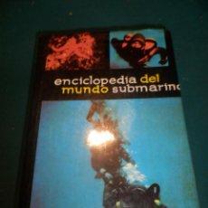 Coleccionismo deportivo: ENCICLOPEDIA DEL MUNDO SUBMARINO - EDITORIAL MIGUEL ARIMANY 1981 - LIBRO 711 PAG. - ILUSTRADO. Lote 267606144
