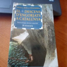 Colecionismo desportivo: EL DESCENS D'ENGORJATS A CATALUNYA / BARRANQUISMO / ENGORJATS A CATALUNYA. Lote 268285494