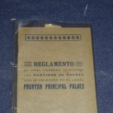 Coleccionismo deportivo: (M-3.7) PELOTA VASCA - REGLAMENTO PARTIDOS DE PELOTA FRONTON PRINCIPAL PALACE 31 PAG. Lote 268405839