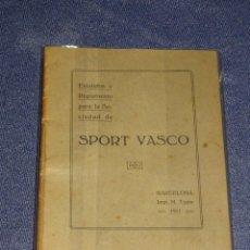 Coleccionismo deportivo: (M-3.7) PELOTA VASCA - SPORT VASCO , BARCELONA 1911 , ESTATUTOS Y REGLAMENTOS PARA LA SOCIEDAD 32PAG. Lote 268405914