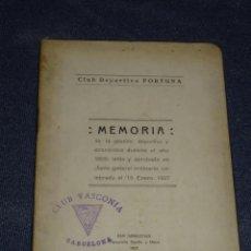 Coleccionismo deportivo: (M-3.7) LIBRO PELOTA VASCA - CLUB DEPORTIVO FORTUNA, SAN SEBASTIAN 1927 , MEMORIA, 48 PAG. Lote 268406364