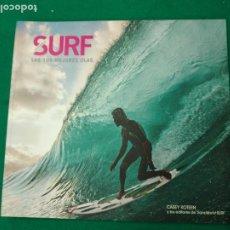Coleccionismo deportivo: SURF, LAS 100 MEJORES OLAS. CASEY KOTEEN / TRANSWORLD SURF. EDITORIAL PLANETA 2013. Lote 268878014