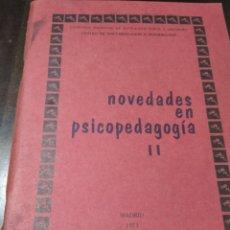 Coleccionismo deportivo: LIBRO NOVEDADES EN PSICOPEDAGOGÍA 1973. Lote 268906559