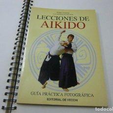 Coleccionismo deportivo: LECCIONES DE AIKIDO. GUIA PRACTICA FOTOGRAFICA. CERESA, FABIO.- N 9. Lote 269061773