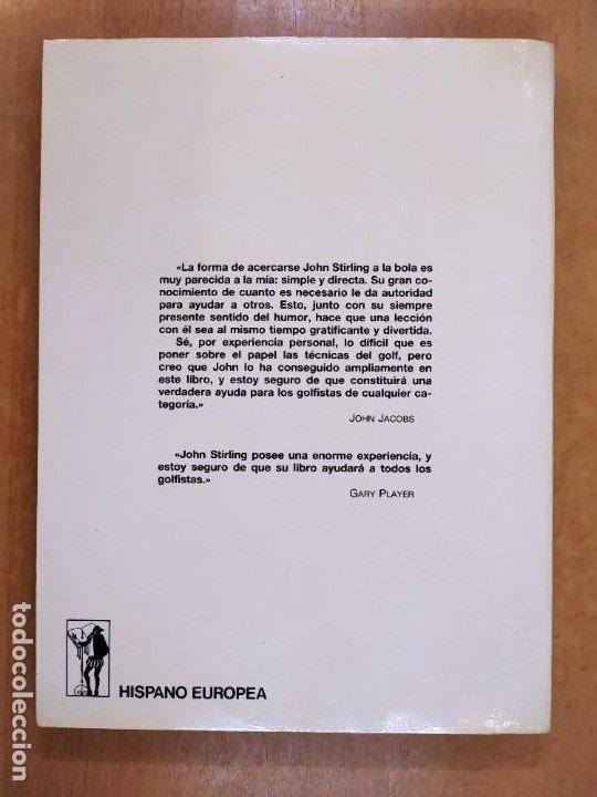 Coleccionismo deportivo: EL GOLF Y SU PRACTICA / JOHN STIRLING / 1988. HISPANO EUROPEA - Foto 4 - 269349288