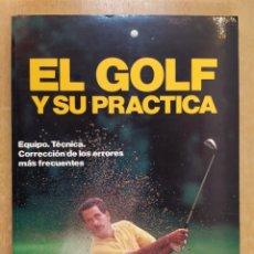 Coleccionismo deportivo: EL GOLF Y SU PRACTICA / JOHN STIRLING / 1988. HISPANO EUROPEA. Lote 269349288