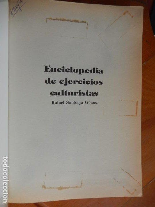 Coleccionismo deportivo: ENCICLOPEDIA DE EJERCICIOS CULTURISTAS - R. SANTONJA GÓMEZ - 1989. - Foto 4 - 269456838
