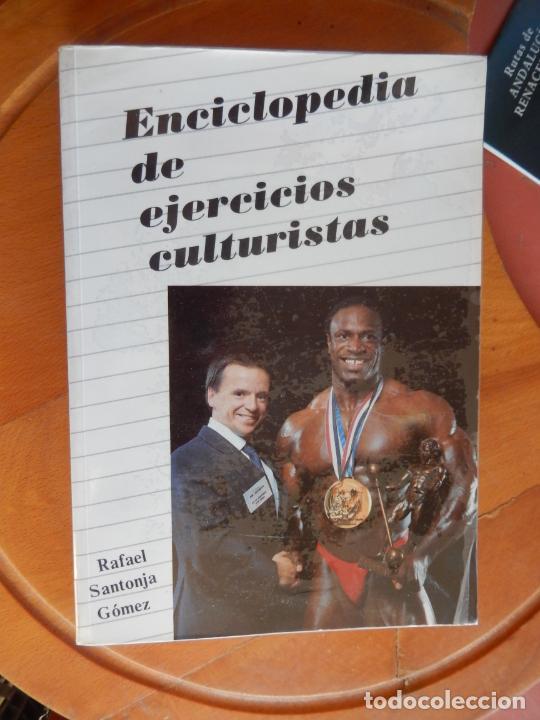 ENCICLOPEDIA DE EJERCICIOS CULTURISTAS - R. SANTONJA GÓMEZ - 1989. (Coleccionismo Deportivo - Libros de Deportes - Otros)