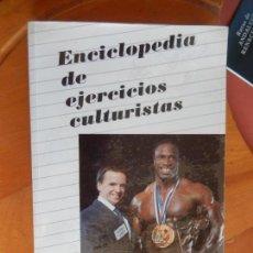Coleccionismo deportivo: ENCICLOPEDIA DE EJERCICIOS CULTURISTAS - R. SANTONJA GÓMEZ - 1989.. Lote 269456838