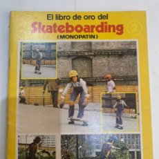 Colecionismo desportivo: EL LIBRO DE ORO DEL SKATEBOARDING MONOPATÍN DE 1979. Lote 270128313