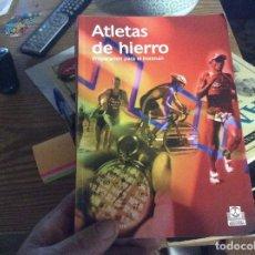 Coleccionismo deportivo: ATLETAS DE HIERRO PREPARACION PARA EL IRONMAN DON FINK. Lote 270353153