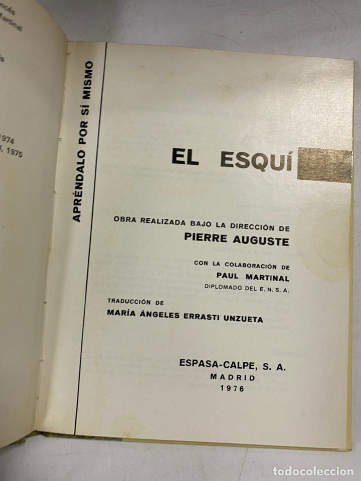Coleccionismo deportivo: EL ESQUÍ. APRÉNDALO POR SÍ MISMO. PIERRE AUGISTE. ESPASA-CALPE. MADRID, 1976. PAGS: 64 - Foto 3 - 270674618