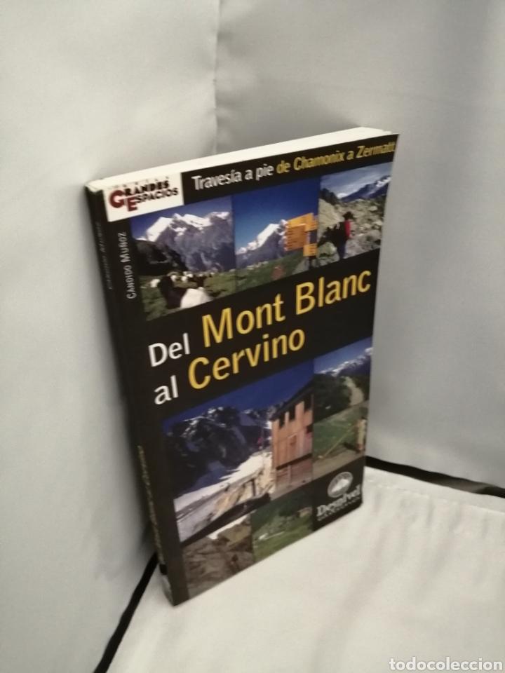 Coleccionismo deportivo: DEL MONT BLANC AL CERVINO (PRIMERA EDICIÓN) - Foto 3 - 270683198
