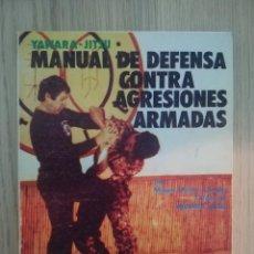 Coleccionismo deportivo: YAWARA JITSU MANUAL DE DIFESA CONTRO AGRESIONES ARMADA. Lote 272080558