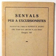 Coleccionismo deportivo: JOUNG, ROBERT E. - SENYALS PER A EXCURSIONISTES - BARCELONA 1928 - IL·LUSTRAT. Lote 272420488