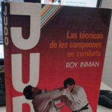Coleccionismo deportivo: JUDO LAS TÉCNICAS DE LOS CAMPEONES EN COMBATE - INMAN, ROY. Lote 273955248
