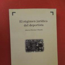 Coleccionismo deportivo: EL RÉGIMEN JURÍDICO DEL DEPORTISTA - ALBERTO PALOMAR OLMEDA - BOSCH EDITORIAL 2001.. Lote 274918063