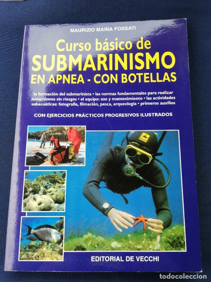 CURSO BÁSICO DE SUBMARINISMO EN APNEA - CON BOTELLAS - MAURIZIO MARIA FOSSATI (Coleccionismo Deportivo - Libros de Deportes - Otros)