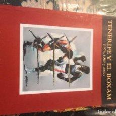 Coleccionismo deportivo: INTERESANTE LIBRO BOXEO TENERIFE Y EL BOXAM (1978,1989 Y 2002) ANTONIO SALGADO PÉREZ. Lote 276960778