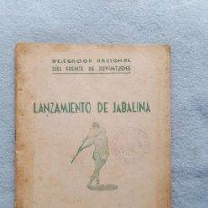 Coleccionismo deportivo: LANZAMIENTO DE JABALINA. MADRID. AÑO 1947.. Lote 277147223