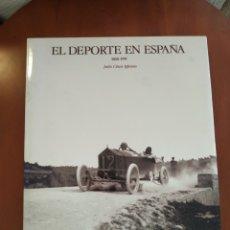 Coleccionismo deportivo: EL DEPORTE EN ESPAÑA. Lote 277535813
