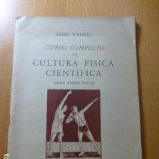 Coleccionismo deportivo: CURSO COMPLETO DE CULTURA FÍSICA CIENTÍFICA (AMBOS SEXOS) - HEINI WENZEL - ED. ATLÁNTIDA - 1953. Lote 277537758