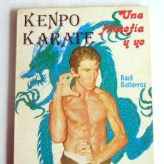 Coleccionismo deportivo: KENPO KARATE - UNA FILOSOFIA Y YO - HISTORIA, PRINCIPIOS Y TECNICAS DEL KARATE CHINO - RAUL GUTIERRE. Lote 277551398