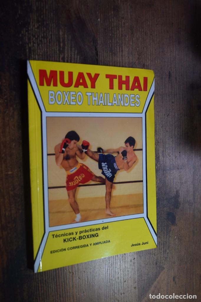MUAY THAI, BOXEO THAILANDES, JESUS JUNI, ALAS, 1998 (Coleccionismo Deportivo - Libros de Deportes - Otros)