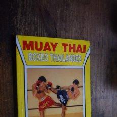 Coleccionismo deportivo: MUAY THAI, BOXEO THAILANDES, JESUS JUNI, ALAS, 1998. Lote 277560363