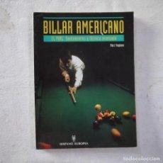 Coleccionismo deportivo: BILLAR AMERICANO. EL POOL: FUNDAMENTOS Y TÉCNICA AVANZADA - MARC VIAPLANA - HISPANO EUROPEA - 2004. Lote 277604713