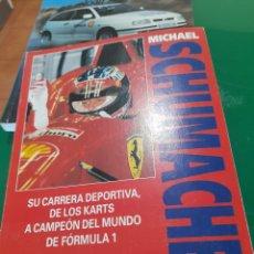 Coleccionismo deportivo: MICHAEL SCHUMACHER ,EDICIONES CEAC. Lote 277821348