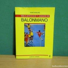 Coleccionismo deportivo: BALONMANO 1000 EJERCICIOS RENE KISSLING,CALENTAMIENTO,TECNICAS,RESISTENCIA,LANZAMIENTOS,HABILIDADES.. Lote 277843608