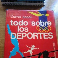 Coleccionismo deportivo: COMO SABER TODO SOBRE LOS DEPORTES. EVEREST. 1969. Lote 278347733