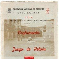 Coleccionismo deportivo: REGLAMENTO DEL JUEGO DE PELOTA. DELEGACION NACIONAL DE DEPORTES DE F. E. T. Y DE LAS J. O. N.S. 1944. Lote 278460608