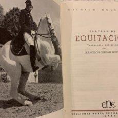 Coleccionismo deportivo: TRATADO DE EQUITACIÓN TRADUCIDO DEL ALEMÁN POR FRANCISCO CERDÁN NOVELLA 1947. Lote 278517193