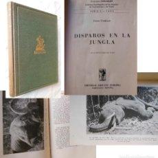 Coleccionismo deportivo: DISPAROS EN LA JUNGLA. 1957 JEAN FRAISE. Lote 278804333