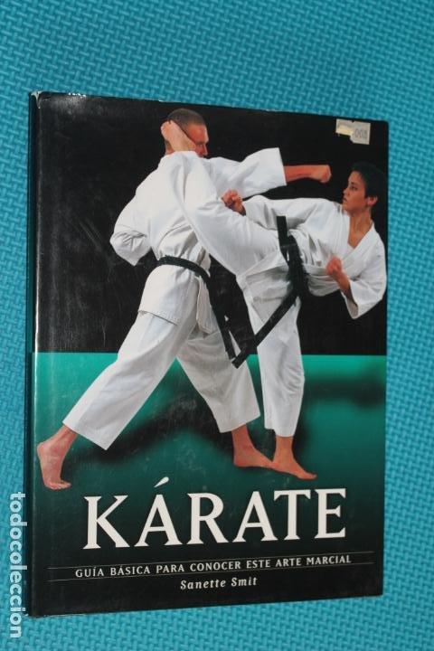 KARATE, GUIA BASICA PARA CONOCER ESTE ARTE MARCIAL, (Coleccionismo Deportivo - Libros de Deportes - Otros)