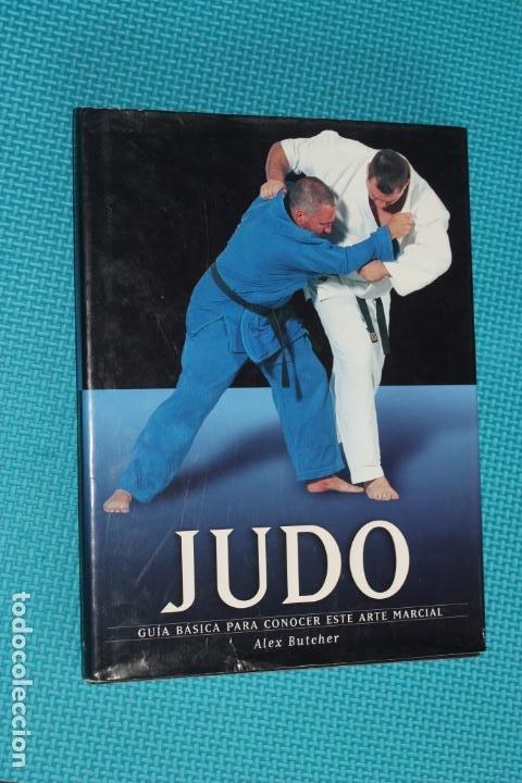 JUDO, GUIA BASICA PARA CONOCER ESTE ARTE MARCIAL (Coleccionismo Deportivo - Libros de Deportes - Otros)