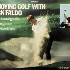 Coleccionismo deportivo: ENJOYING GOLF WITH NICK FALDO : A PERSONAL GUIDE TO THE GAME / WITH MITCHELL PLATTS. STMICHAEL, 1985. Lote 280337348