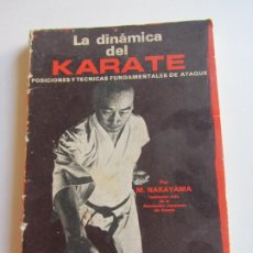 Colecionismo desportivo: LA DINAMICA DEL KARATE, TECNICAS DE PARADA Y CONTRAATAQUE--M. NAKAYAMA, INSTRUCTOR JEFE ART. Lote 285666343