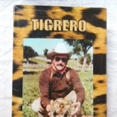 Coleccionismo deportivo: TIGRERO. 2006 MIGUEL ANGEL DEL RIO HUIDOBRO. Lote 287308413
