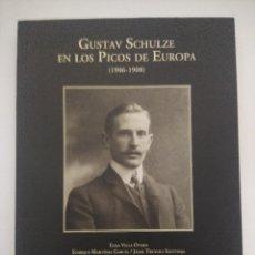 Colecionismo desportivo: GUSTAV SCHULZE EN LOS PICOS DE EUROPA 1906/1908.. Lote 287320628