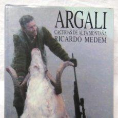 Coleccionismo deportivo: ARGALI, CACERIAS DE ALTA MONTAÑA. 1994 RICARO MEDEM. Lote 287327213