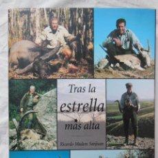 Coleccionismo deportivo: TRAS LA ESTRELLA MAS ALTA. 2002 RICARDO MEDEM SANJUAN. Lote 287328053
