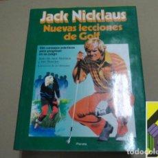Coleccionismo deportivo: NICKLAUS, JACK/ BOWDEN, KEN: NUEVAS LECCIONES DE GOLF (TRAD:DAVID BARGALLÓ). Lote 287845783