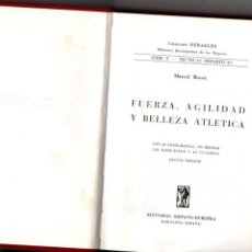 Coleccionismo deportivo: FUERZA, AGILIDAD Y BELLEZA ATLETICA. MARCEL ROUET. EDITORIAL HISPANO EUROPEA, 1966. Lote 287931003